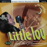 "10"" - ✦✦ LITTLE LOU & THE MOONSHINERS ✦✦ ""In The Moonlight""  Greasy Female R'n'B"